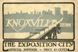 Knoxville, Tenn. - The Exposition City, 1913