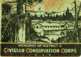 Memories of District C, Civilian Conservation Corps, 1934